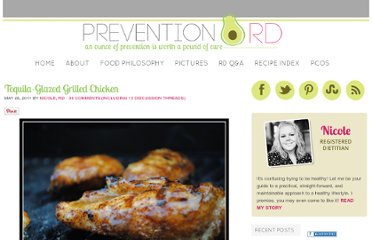 http://www.preventionrd.com/2011/05/tequila-glazed-grilled-chicken/