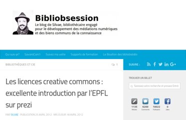 http://www.bibliobsession.net/2012/04/25/les-licences-creative-commons-excellente-introduction-par-lepfl-sur-prezi/