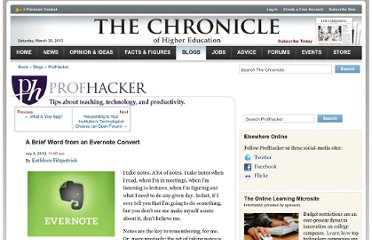 http://chronicle.com/blogs/profhacker/a-brief-word-from-an-evernote-convert/25291