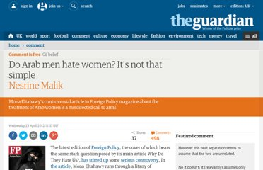 http://www.guardian.co.uk/commentisfree/2012/apr/25/arab-men-women-mona-eltahawy