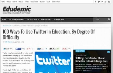 http://edudemic.com/2012/04/100-ways-to-use-twitter-in-education-by-degree-of-difficulty/