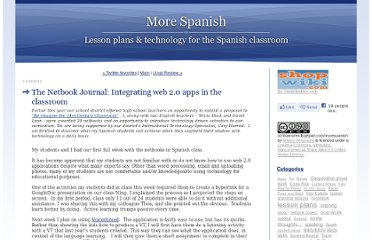 http://ochoamores.typepad.com/morespanish/2010/01/the-netbook-journal-integrating-web-20-apps-in-the-classroom.html