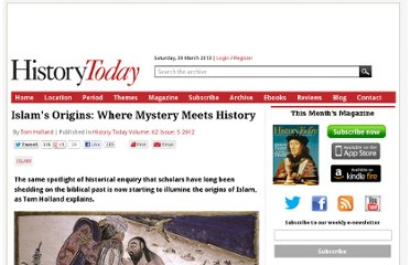 http://www.historytoday.com/tom-holland/islams-origins-where-mystery-meets-history