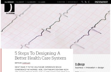 http://www.fastcodesign.com/1669522/5-steps-to-designing-a-better-health-care-system
