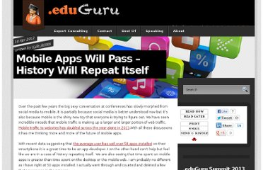 http://doteduguru.com/id8103-mobile-apps-will-pass-history-will-repeat-itself.html