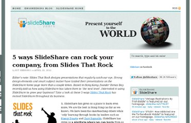 http://blog.slideshare.net/2012/04/23/5-ways-slideshare-can-rock-your-company-from-slides-that-rock/
