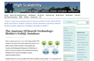 http://highscalability.com/blog/2012/4/25/the-anatomy-of-search-technology-blekkos-nosql-database.html