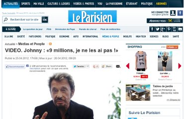 http://www.leparisien.fr/actualite-people-medias/video-johnny-9-millions-je-ne-les-ai-pas-25-04-2012-1971459.php
