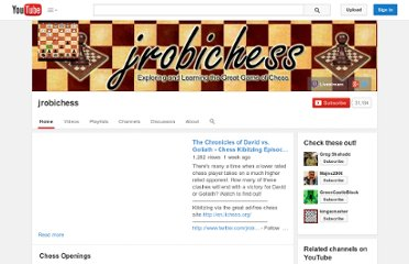 http://www.youtube.com/user/jrobichess