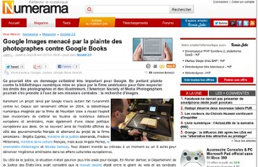 http://www.numerama.com/magazine/15451-google-images-menace-par-la-plainte-des-photographes-contre-google-books.html