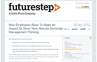 http://blogit.realwire.com/New-Employees-Race-To-Make-An-Impact-As-Short-Term-Results-Dominate-Management-Thinking