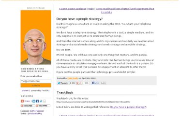 http://sethgodin.typepad.com/seths_blog/2012/04/do-you-have-a-people-strategy.html
