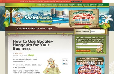 http://www.socialmediaexaminer.com/how-to-use-google-hangouts-for-your-business/