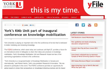 http://yfile.news.yorku.ca/2012/04/24/yorks-kmb-unit-part-of-inaugural-global-conference-on-knowledge-mobilization/