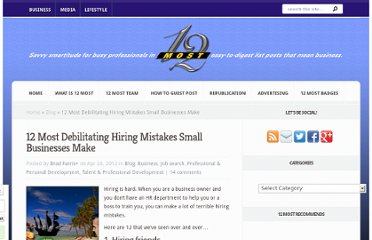 http://12most.com/2012/04/26/hiring-mistakes-small-businesses-make/