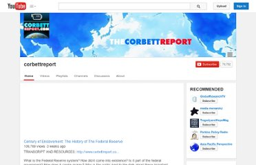 http://www.youtube.com/user/corbettreport
