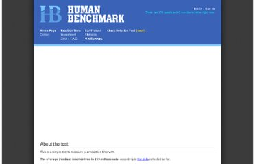 http://www.humanbenchmark.com/tests/reactiontime/index.php