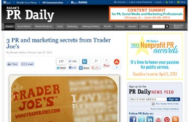 http://www.prdaily.com/Main/Articles/3_PR_and_marketing_secrets_from_Trader_Joes_11482.aspx