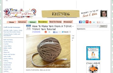 http://knitting.craftgossip.com/how-to-make-yarn-from-a-t-shirt-t-shirt-yarn-tutorial/2011/04/10/