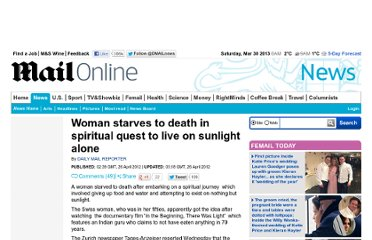 http://www.dailymail.co.uk/news/article-2135324/Woman-starves-death-spiritual-journey-trying-live-sunlight-alone.html