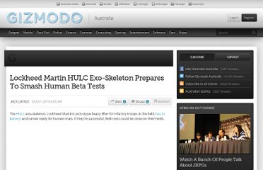 http://www.gizmodo.com.au/2010/07/lockheed-martin-hulc-exo-skeleton-prepares-to-smash-human-beta-tests/