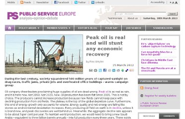 http://www.publicserviceeurope.com/article/1648/peak-oil-is-real-and-will-stunt-any-economic-recovery