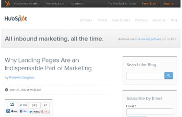 http://blog.hubspot.com/blog/tabid/6307/bid/32566/Why-Landing-Pages-Are-an-Indispensable-Part-of-Marketing.aspx