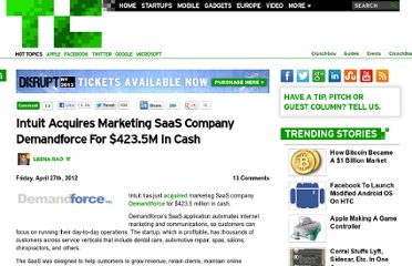 http://techcrunch.com/2012/04/27/intuit-acquires-marketing-saas-company-demandforce-for-423-5m-in-cash/