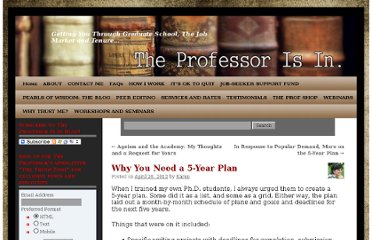http://theprofessorisin.com/2012/04/26/why-you-need-a-5-year-plan/