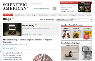 http://blogs.scientificamerican.com/guest-blog/2012/04/27/the-irrationality-of-irrationality-the-paradox-of-popular-psychology/