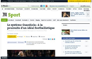 http://www.lemonde.fr/sport/article/2012/04/27/le-systeme-guardiola-a-la-poursuite-d-un-ideal-footballistique_1692524_3242.html