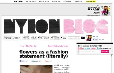 http://nylonmag.com/nylonblogs/blog/2011/01/28/flowers-as-a-fashion-statement-literally/