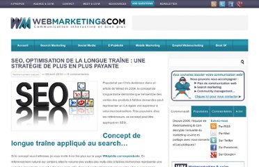 http://www.webmarketing-com.com/2010/04/09/6497-seo-optimisation-de-la-longue-traine-une-strategie-de-plus-en-plus-payante