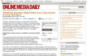 http://www.mediapost.com/publications/article/173350/videodaily-roundup-digital-video-execs-urge-senat.html