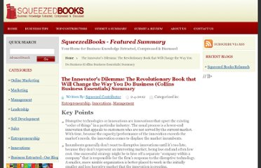 http://www.squeezedbooks.com/articles/the-innovators-dilemma-the-revolutionary-book-that-will-change-the-way-you-do-business-(collins-business-essentials)-summary.html