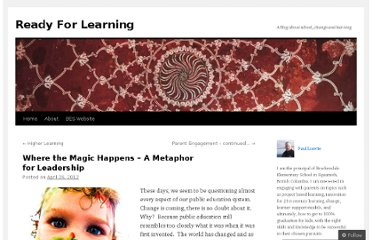 http://readyforlearning.wordpress.com/2012/04/26/where-the-magic-happens-a-metaphore-for-leadership/