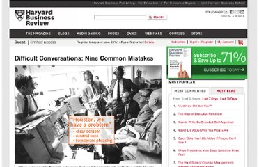 http://hbr.org/web/slideshows/difficult-conversations-nine-common-mistakes/10-slide
