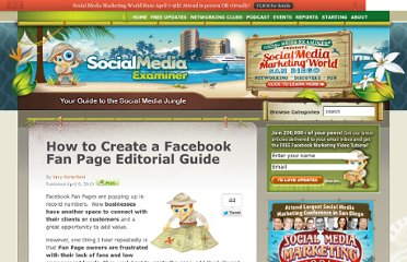 http://www.socialmediaexaminer.com/how-to-create-a-facebook-fan-page-editorial-guide/