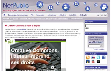 http://www.netpublic.fr/2012/04/creative-commons-mode-d-emploi/