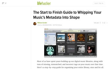 http://lifehacker.com/5511473/start-to-finish-guide-to-whipping-your-musics-metadata-into-shape