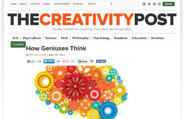 http://www.creativitypost.com/create/how_geniuses_think