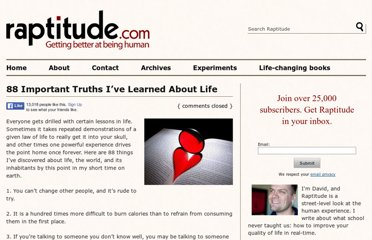 http://www.raptitude.com/2009/07/88-important-truths-ive-learned-about-life/