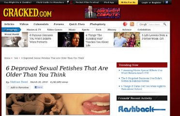 http://www.cracked.com/article_18472_6-depraved-sexual-fetishes-that-are-older-than-you-think.html