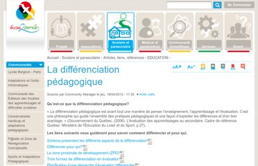 http://ecole2demain.org/groupe/articles-liens-references-education/doc/la-differenciation-pedagogique#.T5z2DBNriuA.twitter