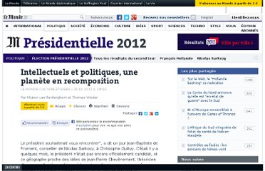http://www.lemonde.fr/election-presidentielle-2012/article/2012/04/29/intellectuels-et-politiques-une-planete-en-recomposition_1691888_1471069.html