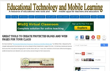 http://www.educatorstechnology.com/2012/04/great-tools-to-create-protected-blogs.html