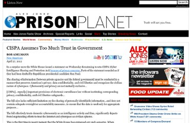 http://www.prisonplanet.com/cispa-assumes-too-much-trust-in-government.html