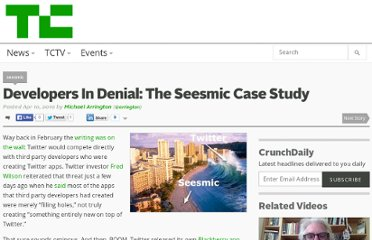 http://techcrunch.com/2010/04/10/developers-in-denial-the-seesmic-case-study/