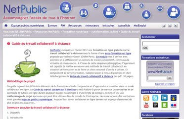 http://www.netpublic.fr/2012/04/guide-du-travail-collaboratif-a-distance/