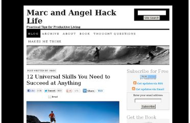 http://www.marcandangel.com/2012/04/30/12-universal-skills-you-need-to-succeed/